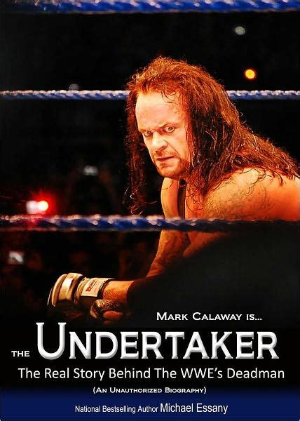Undertaker Biography Book | the undertaker the unauthorized real life story of the