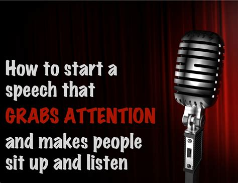 how to start a speech that grabs attention and makes listen the artful speaker