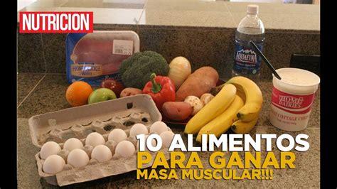 los  mejores alimentos  ganar  muscular  perder