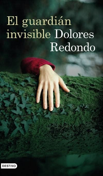 el guardin invisible volumen b00azp3dhc el guardi 225 n invisible dolores redondo sinopsis y precio fnac