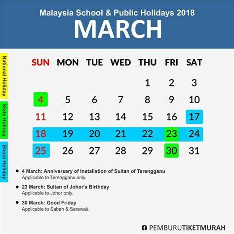Kalender 2018 Dengan Cuti Sekolah Cuti Sekolah 2018 Dan Cuti Umum 2018 Jelajah