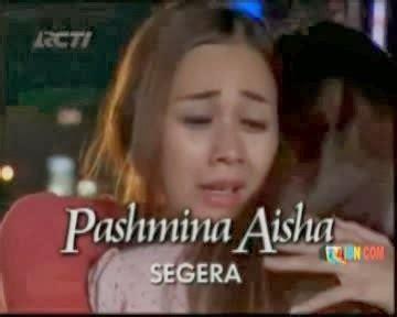 Pasmina Instan Aisha sinopsis informasi televisi indonesia sinetron