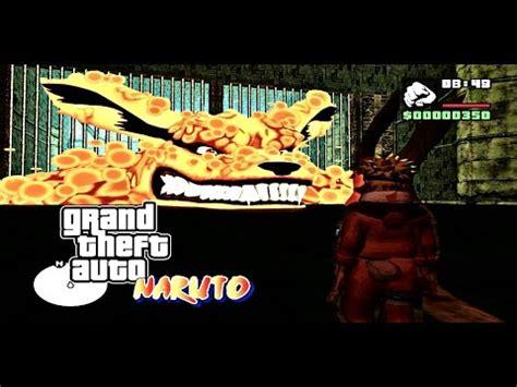 mod game kyuubi gta sa naruto kyuubi chakra mod youtube
