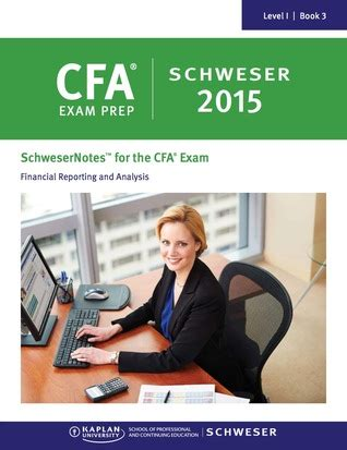 financial reporting book schwesernotes 2015 cfa level 1 book 3 financial reporting