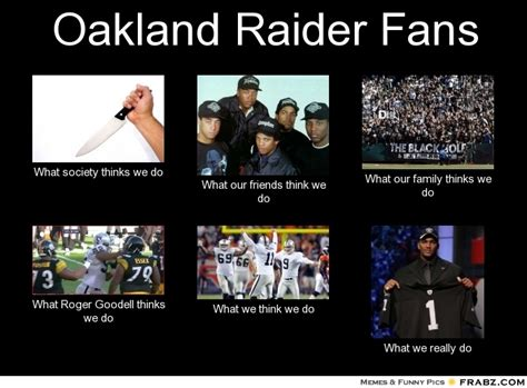 Funny Oakland Raiders Memes - funny raiders quotes quotesgram