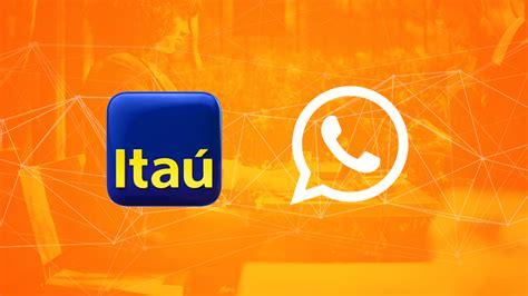banco itau numero ita 250 inicia testes para whatsapp de empresas no brasil