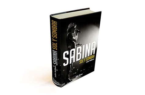 libro sabina sol y librer 237 as americanas donde localizar sabina sol y sombra