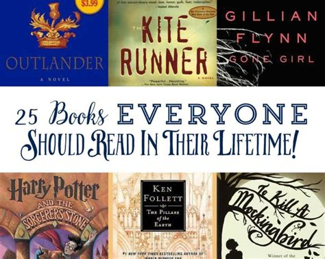 8 Classic Books Everyone Should Read by 25 Books Everyone Should Read In Their Lifetime
