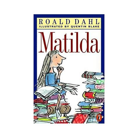 pictures of matilda the book learn about the plot setting of matilda about the