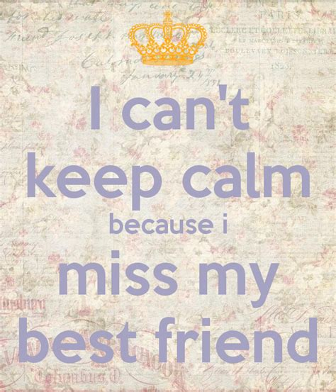 how can i check my friends bestfriends on snapchat 2015 i can t keep calm because i miss my best friend keep