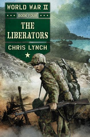 world war ii buffalo books the liberators world war ii 4 by chris lynch reviews