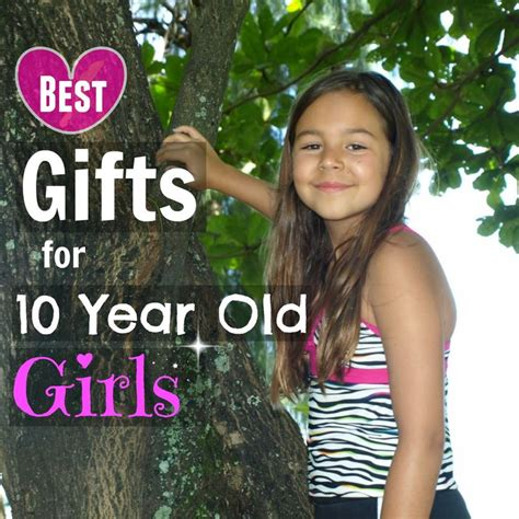 1000 images about best gifts for 10 year old girls on