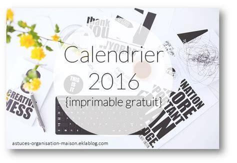 Calendrier Vacances Février 2017 Calendrier 2016 Imprimable Gratuit Astuces
