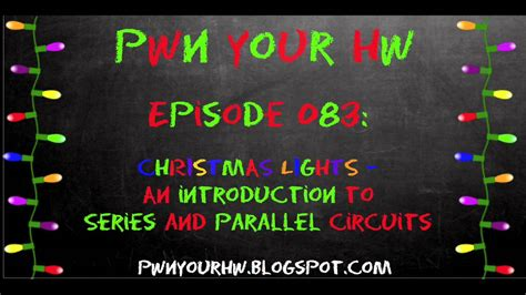 pwn e083 christmas lights an introduction to series and