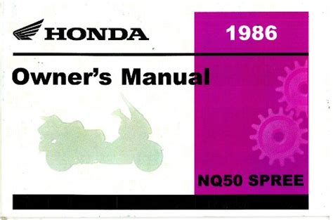 1986 honda nq50 spree scooter owners manual