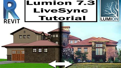 tutorial lumion 7 new lumion 7 3 livesync tutorial with revit youtube