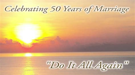 Wedding Anniversary Song by Do It All Again 50th Wedding Anniversary Song Studio