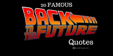 michael j fox quotes back to the future 20 famous back to the future quotes sayingimages