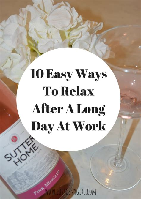 10 Best Ways To Relax by 10 Easy Ways To Relax After A Day At Work Y