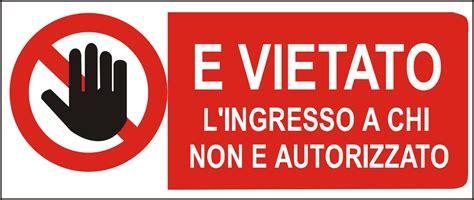 ingresso vietato cartello polip cm 31x14 vietato ingresso non aut