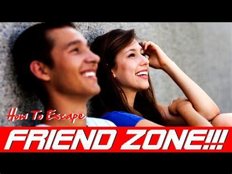 how to get out of the friendzone youtube how to get out of the friend zone for dummies