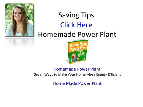 power plant seven ways to make your home more