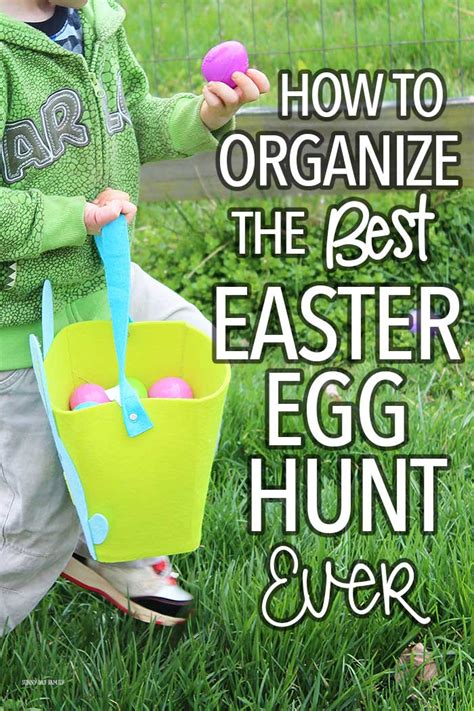 how to organize the best easter egg hunt ever sunny day family