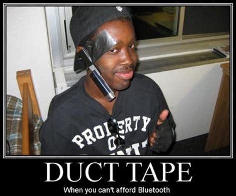 Duct Tape Meme - de motivationals please read instructions in 1st post