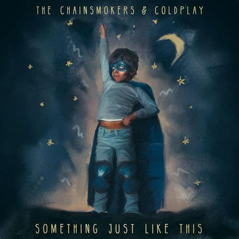 Coldplay Just Like This | the chainsmokers coldplay something just like this