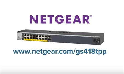 Switch Netgear Gs418tpp standalone smart switch series smart managed pro