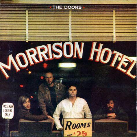 The Doors Albums by The Doors Morrison Hotel Lyrics Genius