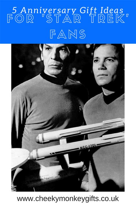 gifts for star trek fans star trek wedding anniversary gifts 5 must have for all