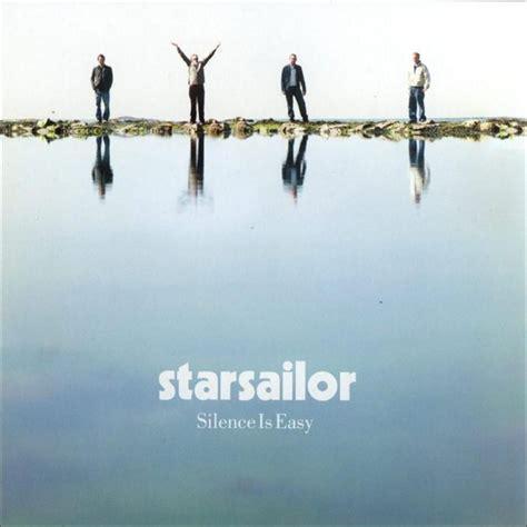 silence is easy starsailor mp3 buy tracklist