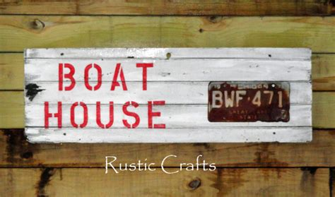 boat house sign boat house sign sign craft make a decorative sign from junk wood rustic crafts chic