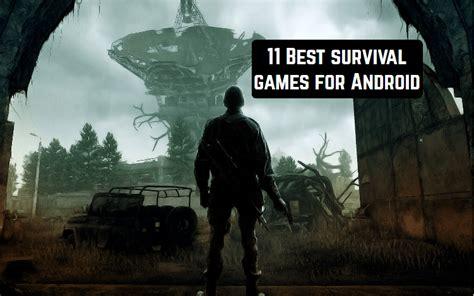 best survival for android 11 best survival for android android apps for me best android apps and more