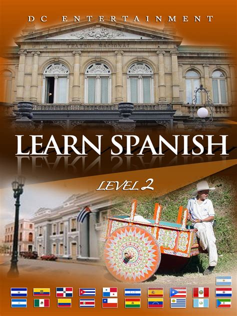 learn spanish ii learn spanish level 2 dc entertainment