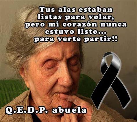 imagenes de luto mi abuela frases de luto para mi abuela imagenes de luto