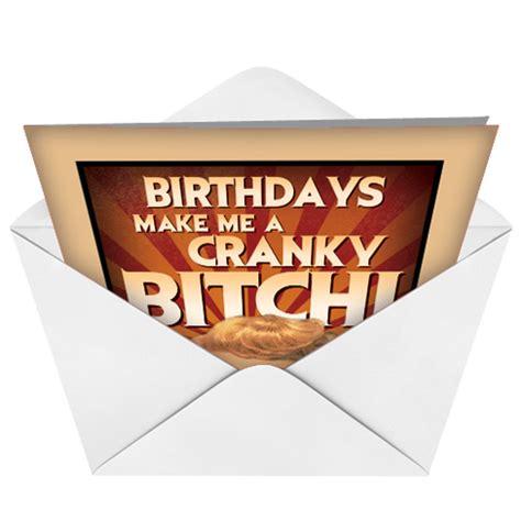 cranky mean bitch funny birthday card