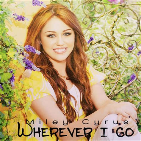 Miley Cyrus Backyard Sessions Album Download Miley Downloads Single Wherever I Go