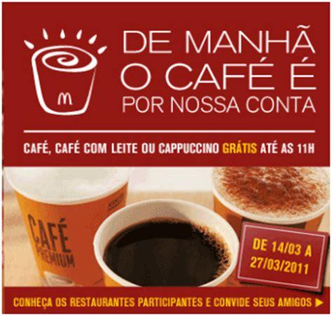 cafe si o no mcdonald s oferece caf 233 gratuitamente nas manh 227 s de mar 231 o