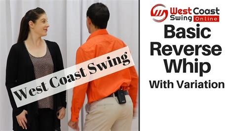 west coast swing reverse whip basic reverse whip variation west coast swing youtube