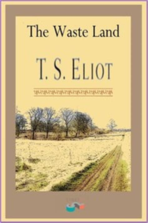 libro the waste land wisehouse the waste land t s eliot ebook bookrepublic