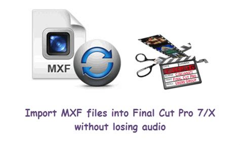 final cut pro hardware requirements editing mxf files in final cut prodownload free software