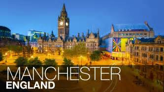 your guide to the city of manchester clicktraveltips