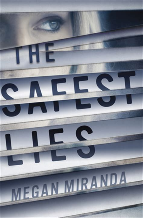 the lies books the safest lies by megan miranda reviews discussion