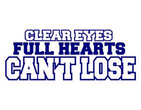 Coach Friday Night Lights An Exploration Of The Phrase Clear Eyes Full Hearts Can