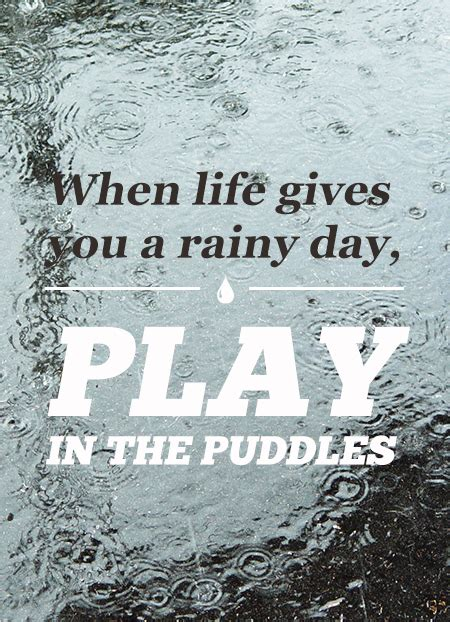 For A Rainy Day by Positive Quotes About Rainy Days Quotesgram
