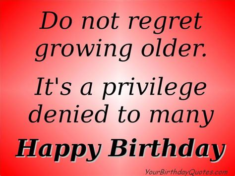 birthday quotes wishes growing yourbirthdayquotes