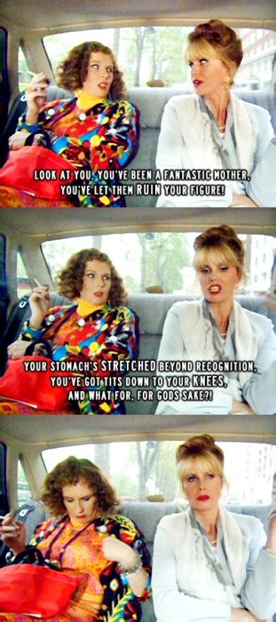 Absolutely Fabulous Fabsugar Want Need 51 by Ab Fab Quotes Quotesgram