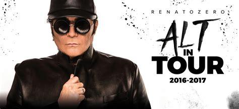 renato zero amico testo concerti renato zero tour 2016 2017 calendario date